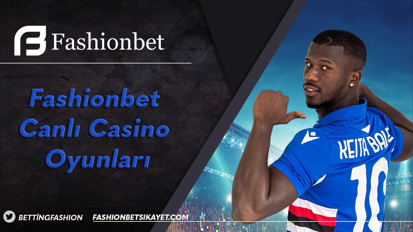 Fashionbet Canlı Casino Oyunları