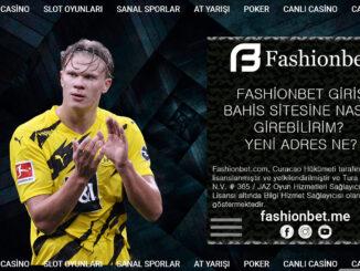 Fashionbet Giriş- Bahis Sitesine Nasıl Girebilirim Yeni Adres Ne