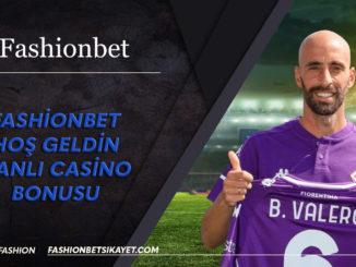 Fashionbet Hoş geldin Canlı Casino Bonusu