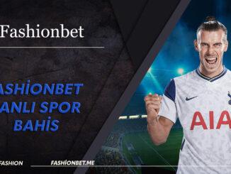 Fashionbet Canlı Spor Bahis