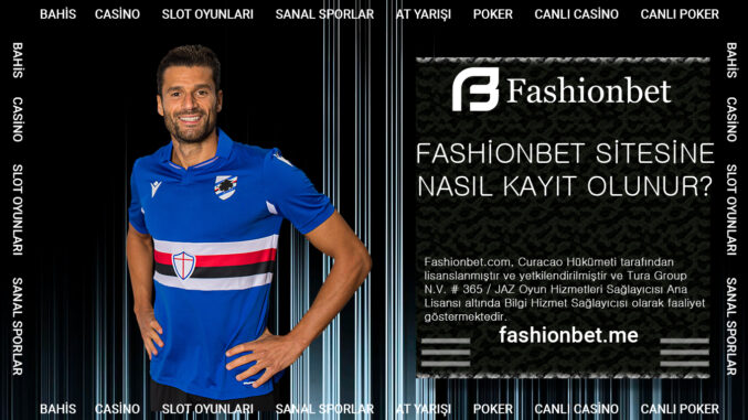 Fashionbet Sitesine Nasıl Kayıt Olunur